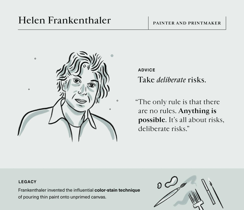 Advice on innovation from painter and printmaker, Helen Frankenthaler.