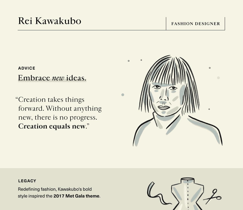 advice on innovation from fashion designer, Rei Kawakubo.