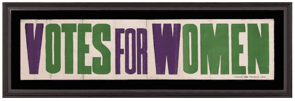Votes for Women banner in violet and green, 1910–1915